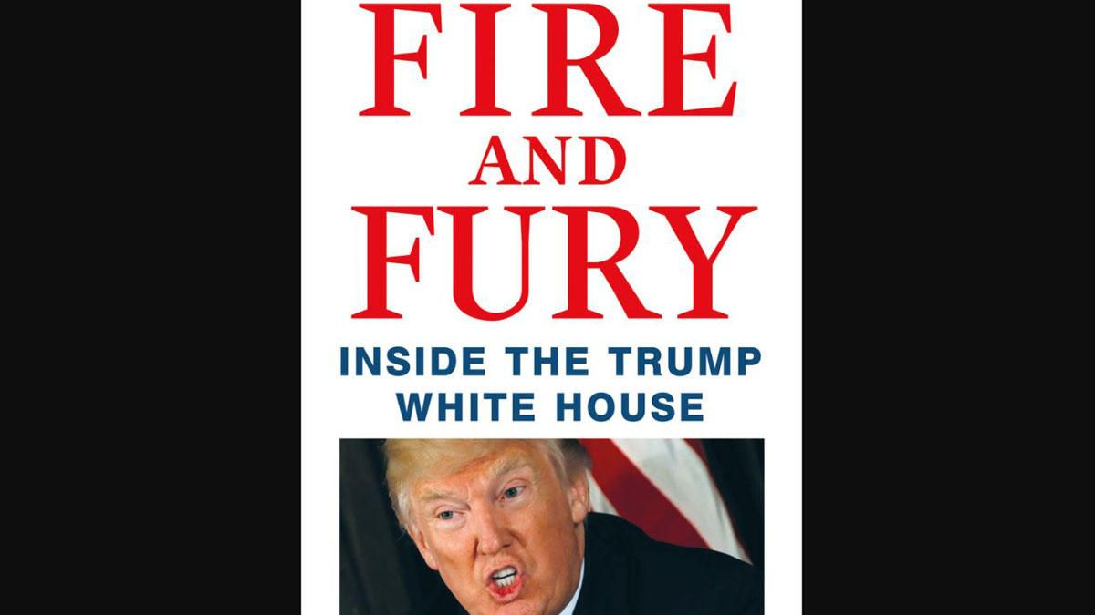 "El libro sobre Donald Trump ""Fire and Fury"""