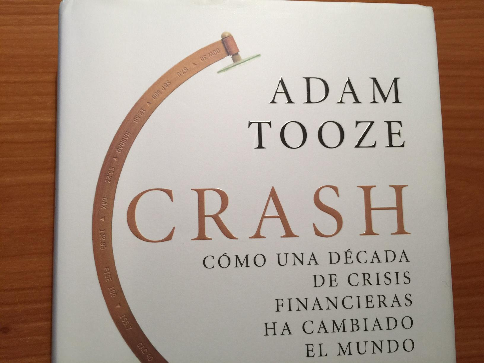 'Crash', el libro de Adam Tooze