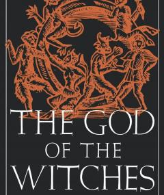 The God of the Witches, Margaret A. Murray
