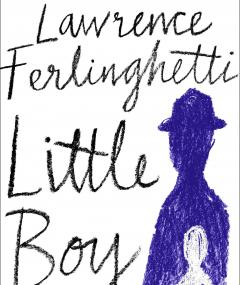 Little Boy, Lawrence Ferlinghetti