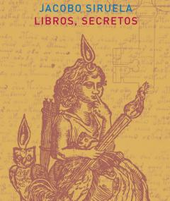Libros Secretos, Jacobo Siruela