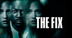 La serie 'The fix' se emite en Movistar